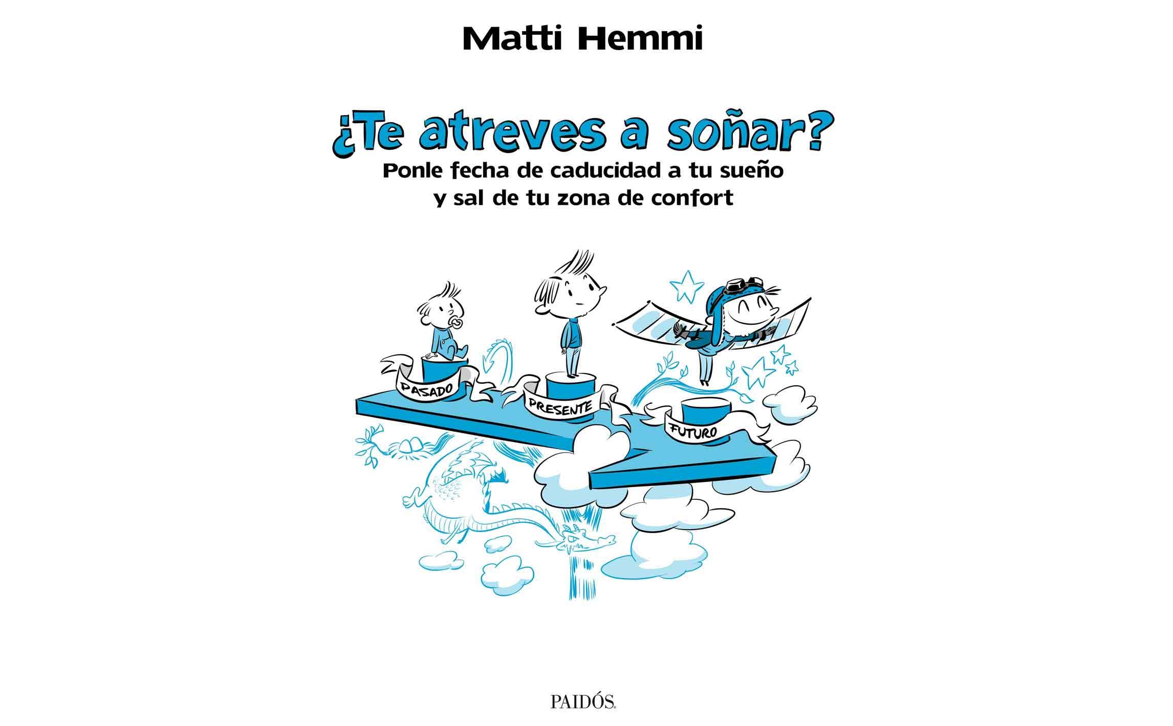 Libro: ¿Te atreves a soñar? – Matti Hemmi